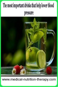 The most important drinks that help lower blood pressure