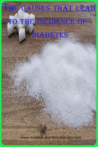 The causes that lead to the incidence of diabetes