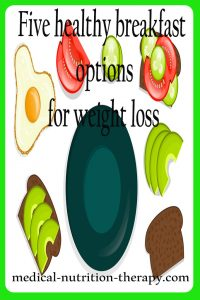 Five healthy breakfast options for weight loss