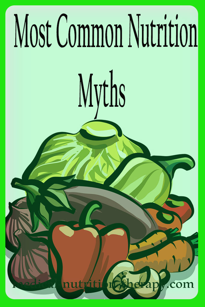 Most Common Nutrition Myths