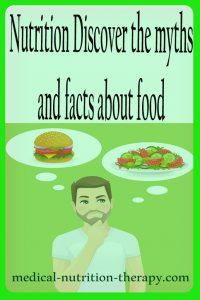 Nutrition: Discover the myths and facts about food
